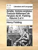 Amélie, Histoire Angloise Traduite Fidélement de L'Anglois de M Fielding, Henry Fielding, 1140748173