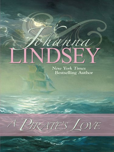 A Pirate's Love (Thorndike Press Large Print Famous - Lindsey Print