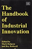 img - for The Handbook of Industrial Innovation (Elgar original reference by Mark Dodgson (1996-03-01) book / textbook / text book