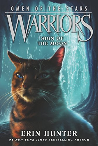 Warriors: Omen of the Stars #4: Sign of the Moon (Moon Sign Of The)
