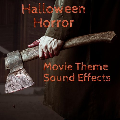 Halloween Horror Movie Theme Sound Effects Vol. -