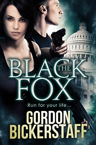 The Black Fox: Run for your life... (A Lambeth Group Thriller)