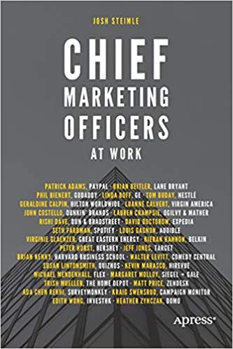 Chief Marketing Officers At Work 1st Ed Edition