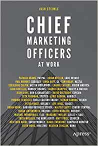 Chief Marketing Officers At Work Josh Steimle 9781484219300 Amazon Books