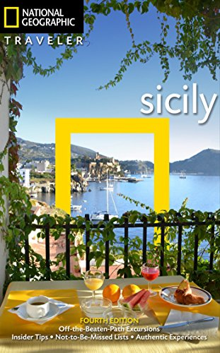 National Geographic Traveler: Sicily, 4th Edition (Best Time To Travel To Sicily)