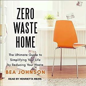 Zero Waste Home Audiobook