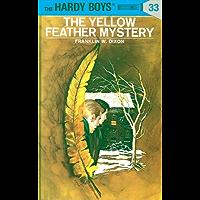 Hardy Boys 33: The Yellow Feather Mystery (The Hardy Boys)