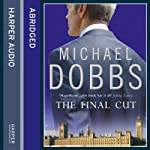 The Final Cut | Michael Dobbs