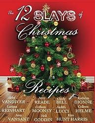 The 12 Slays of Christmas Recipe Book