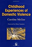 Childhood Experiences of Domestic Violence: The Herd, Primal Horde, Crowds and Masses