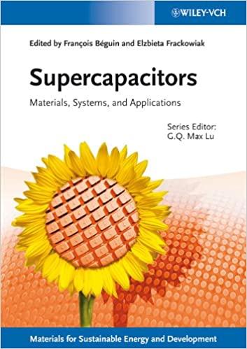 Buy Supercapacitors: Materials, Systems, and Applications