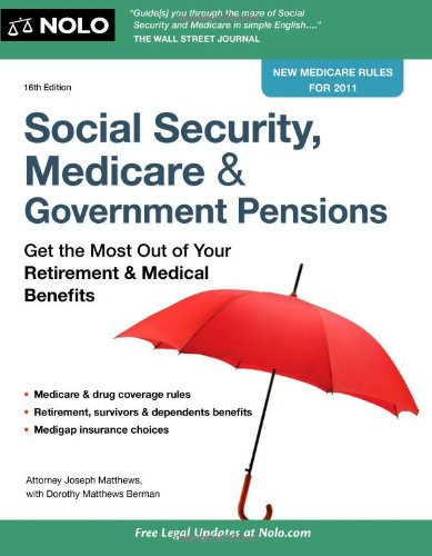 Read Online Social Security, Medicare & Government Pensions: Get the Most Out of Your Retirement & Medical Benefits ebook