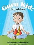 Guru Kid: Everybody Loves