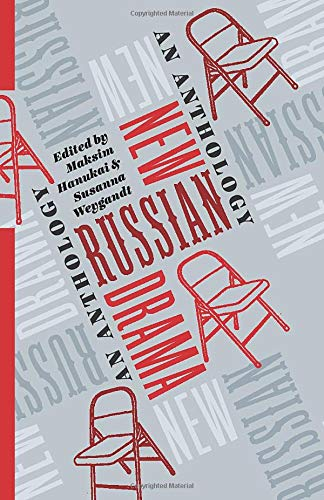 New Russian Drama: An Anthology (Russian Library) from Columbia University Press
