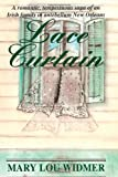 Lace Curtain, Mary Lou Widmer, 1480033219