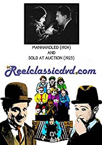 MANHANDLED (1924) and SOLD AT AUCTION (1923)