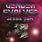 Gender Evolved | Jessie Ash