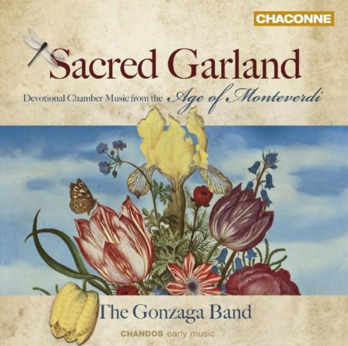 Price comparison product image Sacred Garland: Devotional Chamber Music from the Age of Monteverdi