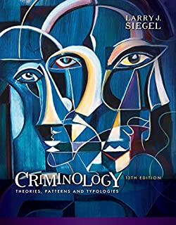 Criminology Theories Patterns And Typologies 11th Edition Ebook