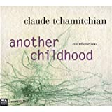 Another Childhood by Claude Tchamitchian