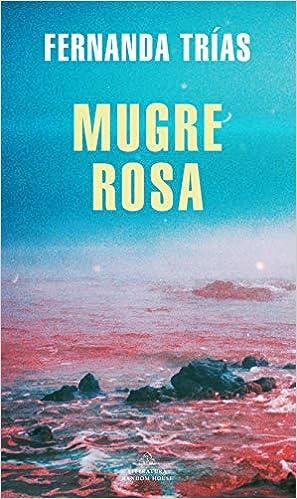 Mugre rosa de Fernanda Trías