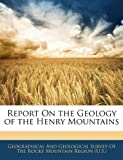 Report on the Geology of the Henry Mountains, , 1144225361