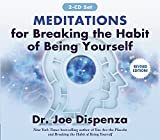 Meditations for Breaking the Habit of Being