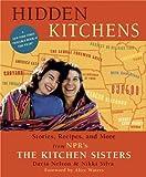 Hidden Kitchens, Nikki Silva and Davia Nelson, 1594865310