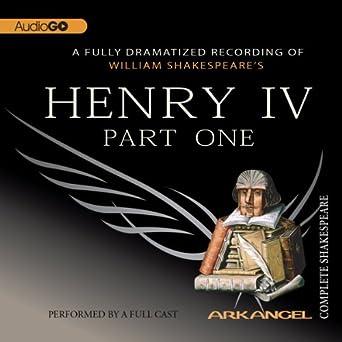 henry iv part one arkangel complete shakespeare