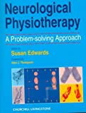 Neurological Physiotherapy: A Problem-solving Approach (Harcourt Medical)