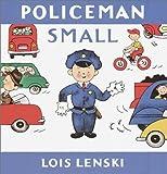 Policeman Small, Lois Lenski, 0375910727