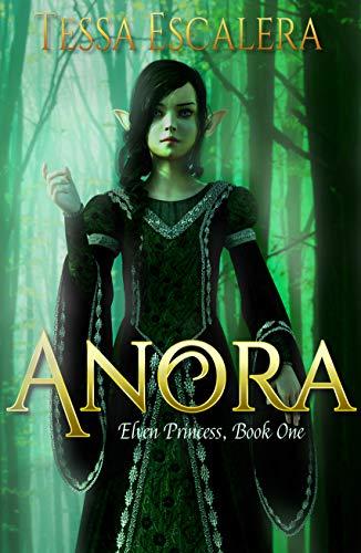 Anora (Elven Princess Book 1)
