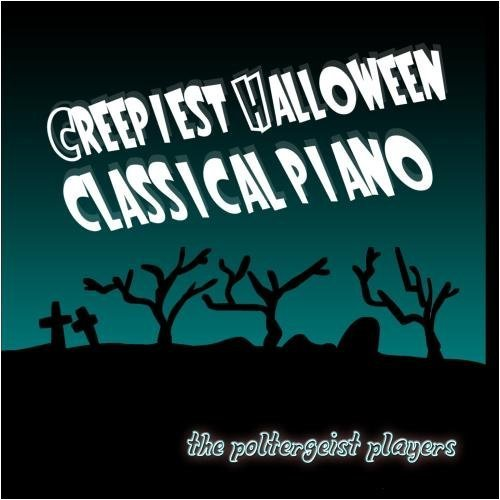 Creepiest Halloween Classical Piano by The Poltergeist (Creepiest Halloween Music)