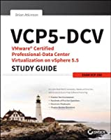 VCP5-DCV VMware Certified Professional-Data Center Virtualization on vSphere 5.5 Study Guide: VCP-550, 2nd Edition Front Cover