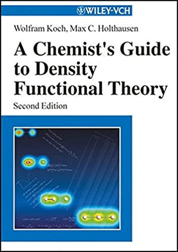 a chemists guide to density functional theory 2nd edition ebook