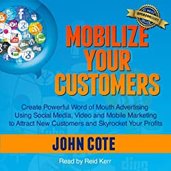 Mobilize Your Customers