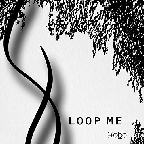 Loop Me [Explicit]