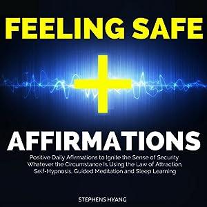 Feeling Safe Affirmations Speech