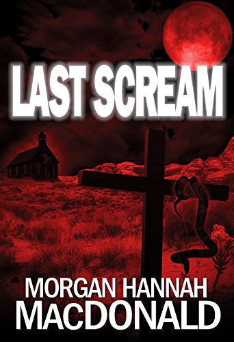 LAST SCREAM (The Thomas Family Book 3) (Best Celtic Baby Names)