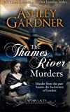 The Thames River Murders (Captain Lacey Regency Mysteries) (Volume 10) by  Ashley Gardner in stock, buy online here