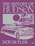 The History of Hudson (Motorbooks International Crestline Series)