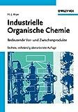 Industrielle Organische Chemie Bedeutende Vor- und Zwischenprodukte, Weissermel, 3527286349
