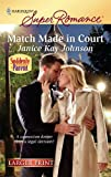 Match Made in Court, Janice Kay Johnson, 0373783655
