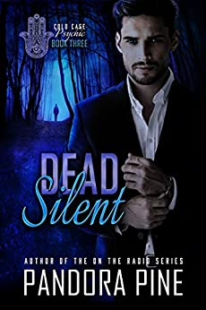 Dead Silent (Cold Case Psychic Book 3) by [Pine, Pandora]