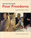 Norman Rockwells Four Freedoms, Stuart Murray and James McCabe, 0936399422