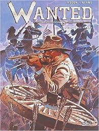 Wanted, tome 2 : Le canyon de La Muerte par Georges Ramaïoli