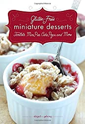Gluten-Free Miniature Desserts: Tartlets, Mini Pies, Cake Pops, and More