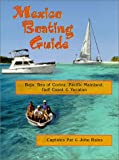 img - for Mexico Boating Guide: Baja, Sea of Cortez, Pacific Mainland, Gulf Coast & Yucatan book / textbook / text book