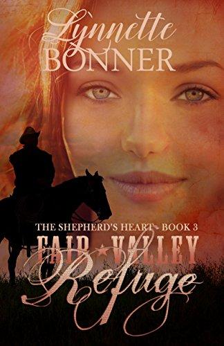 Fair Valley Refuge (The Shepherd's Heart Book - The Valley Fair
