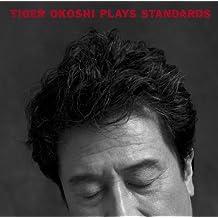 Plays Standard by Okoshi Tiger (2008-06-03)